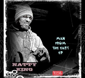 Natty King - Man from The East EP
