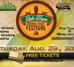 2x 2 Free Tickets To the Star Wave Organic Music Festival, RI
