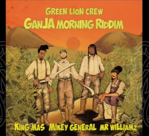 Ganja Morning Riddim