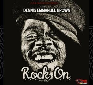Rock On Dennis Brown