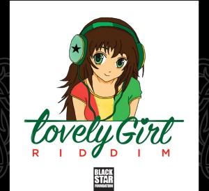 Lovely Girl Riddim