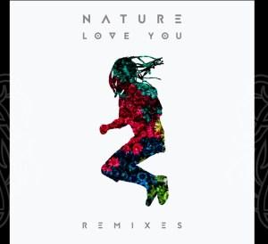 Nature Remixes