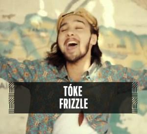 Tóke - Frizzle (Official Video)