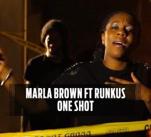 Marla Brown ft. Runkus - One Shot