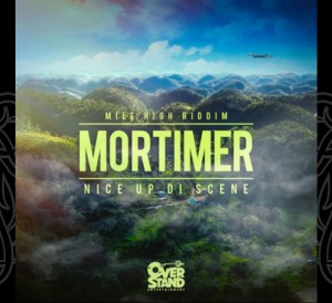 Mortimer - Nice Up Di Scene