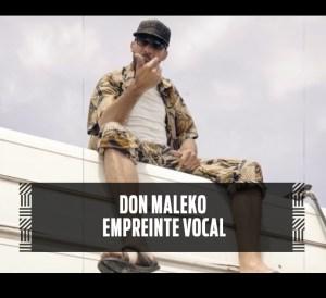 Don Maleko - Empreinte Vocal