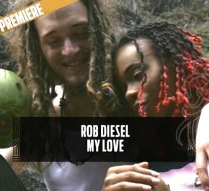 Rob Diesel - My Love