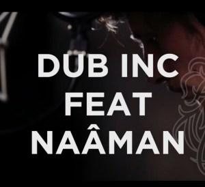 DUB INC - Don't be a victim feat Naâman