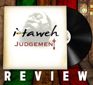 I Taweh - Judgement