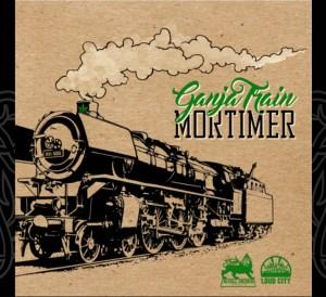 Ganja Train Mortimer
