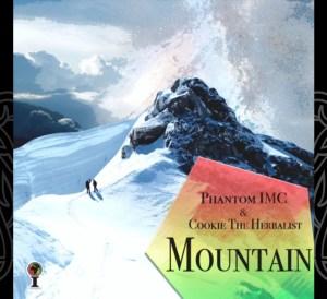 Phantom IMC & Cookie The Herbalist - Mountain