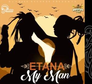 Etana My Man