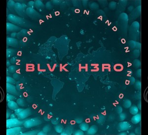 bloke h3ro on and on