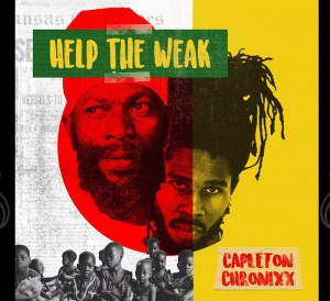 Capleton & Chronixx - Help the Weak