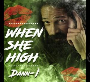 When she high danny-i