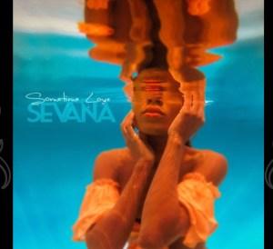 sometime love sevana