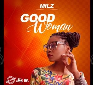 Milz - Good Woman