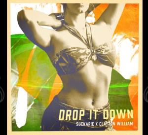 Drop it Down Suckarie