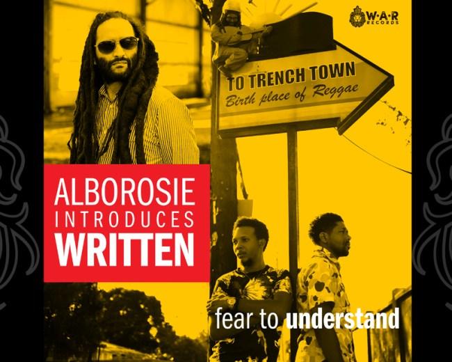 Fear To Understand - Written ft. Alborosie