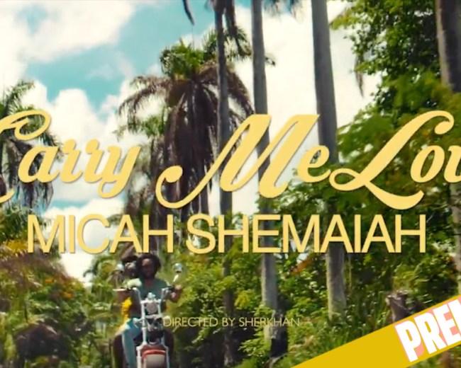 Micah Shemaiah - Carry Me Love