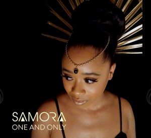Samora one and only