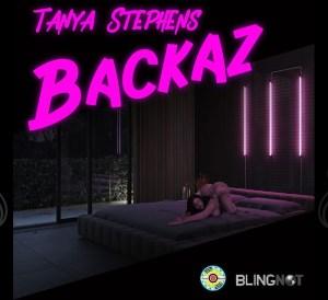Tanya Stephens - Backaz
