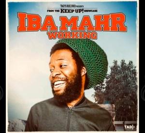 Iba MaHr - Working