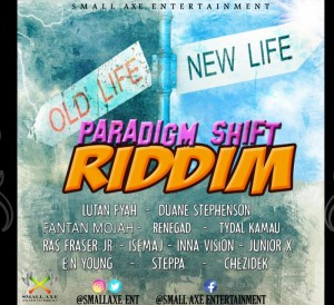 Paradigm Shift Riddim by Small AXE ent.