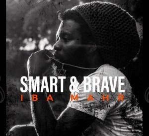 Iba Mahr - Smart & Brave