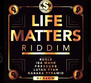 Life Matters Riddim