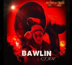 CJ Joe Bawlin