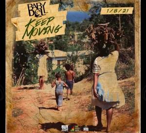 Keep Moving Babydall