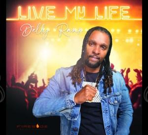 Live my life Delly ranx