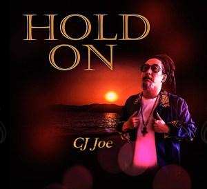 CJ JOE HOLD ON