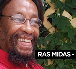 Ras Midas, an interview with Angus Taylor – Part 2