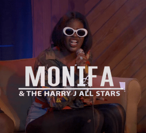 Harry J Live Monifa