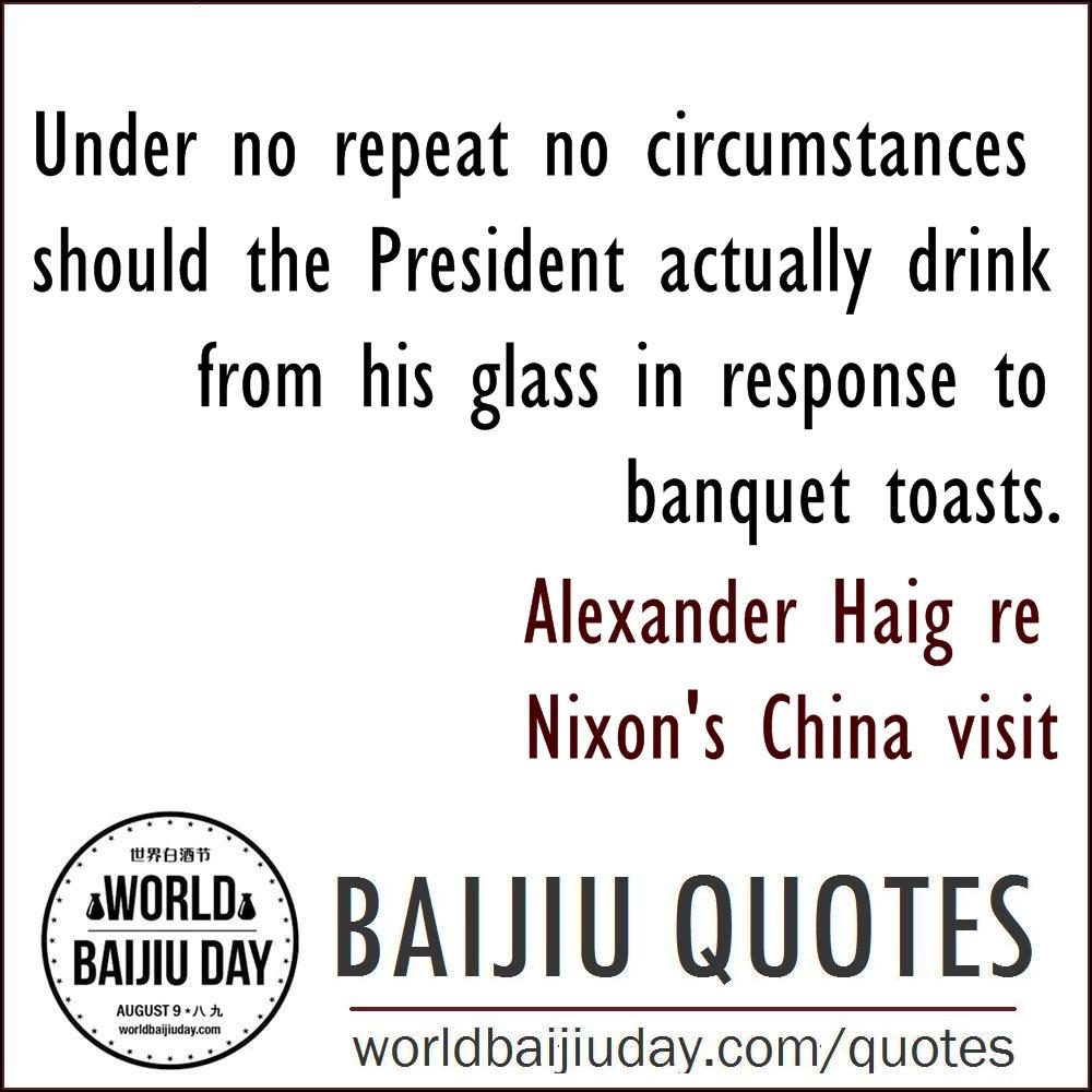 world-baijiu-day-quotes-alexander-haig-under-no-circumstances