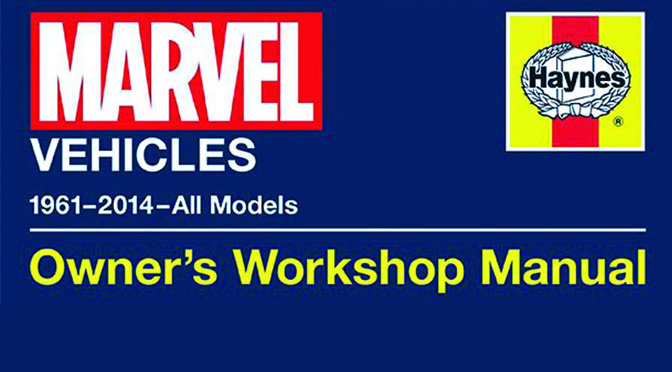 Marvel Vehicles: Owner's Workshop Manual (review)