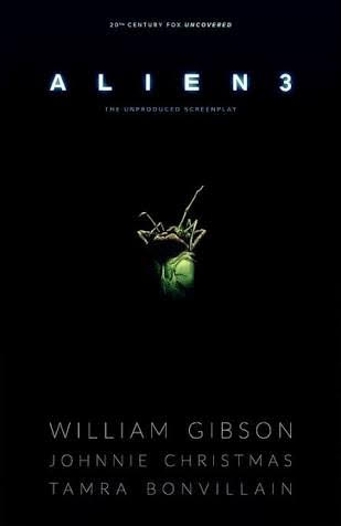 William Gibson's Aliens 3 script to be published as a comic by Dark Horse