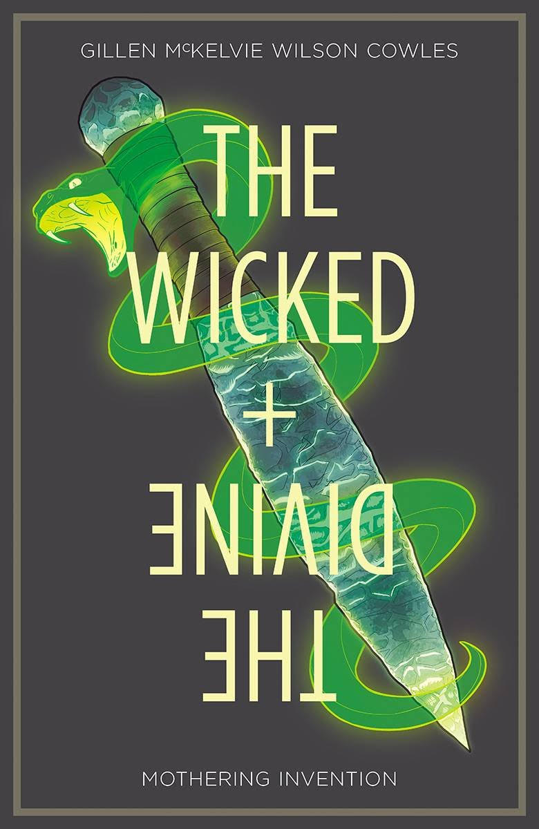 The Wicked + the Divine: Mothering Invention (volume 7) (Review)