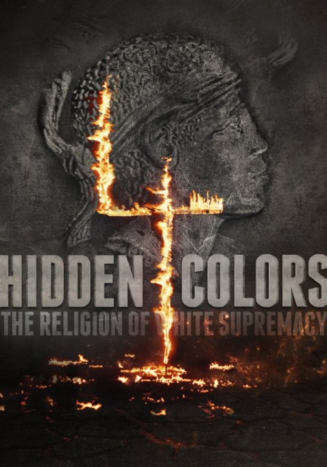 Hidden Colors 4 The Religion of White Supremacy (2016) DVDSCR 700MB
