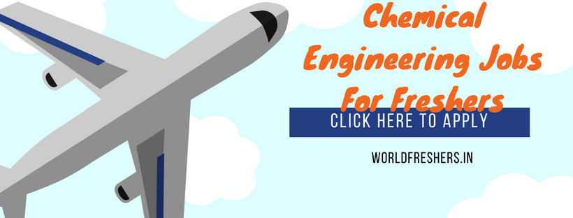 Chemical Engineering Jobs For Freshers