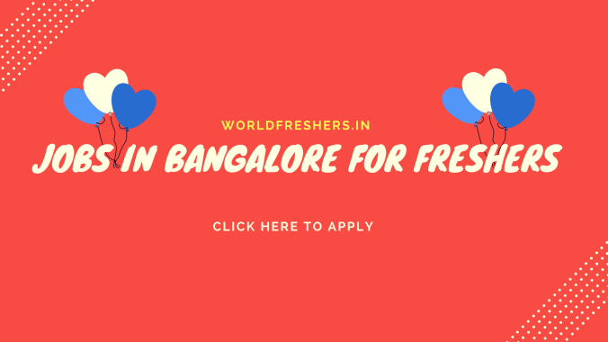 jobs in Bangalore For Freshers