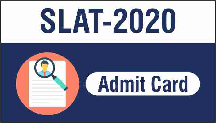 SLAT Admit Card And Exam Date Download