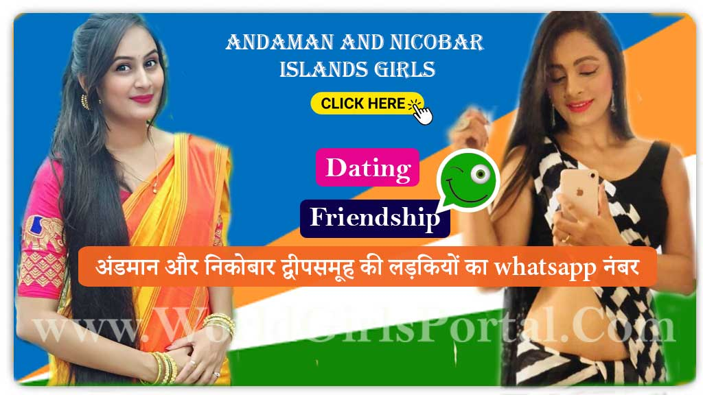 Andaman and Nicobar Girls Whatsapp Number for Dating🧡Chat💕Port Blair