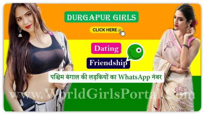 Durgapur Girls WhatsApp Numbers for Find Bengali Life Partner World Fun Club @WorldGirlsPortal