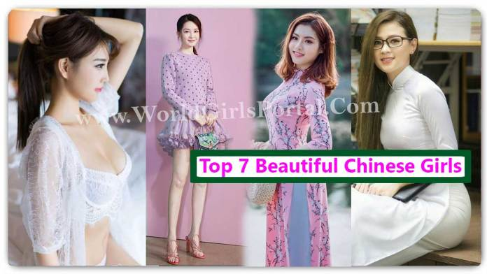 List of Top 7 Beautiful Chinese Girls 2020 - Beautiful China Girls - Celebrity - Actress's - Model - Picture