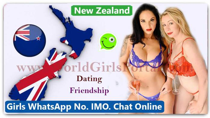 New Zealand Girls WhatsApp Number, Free Online Dating, IMO No. College Girls, Divorced Women