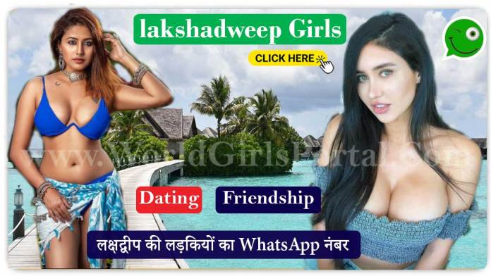 Lakshadweep Girls WhatsApp Numbers for Friendship, Dating, Chat in Kavaratti