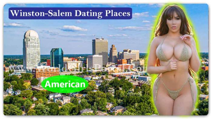 Top Winston-Salem Dating Places for Meet Girls-Boys, Love Tips, Dating Guide - USA